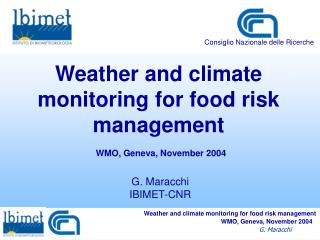 Weather and climate monitoring for food risk management
