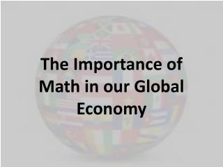 The Importance of Math in our Global Economy