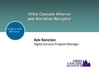 Orbis Cascade Alliance and WorldCat Navigator