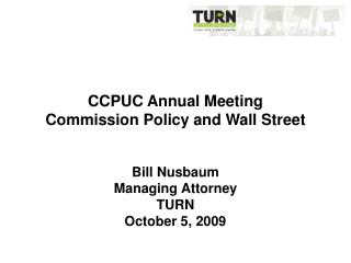 CCPUC Annual Meeting Commission Policy and Wall Street