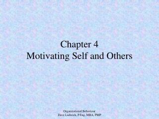 Chapter 4 Motivating Self and Others