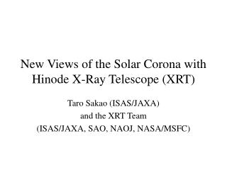 New Views of the Solar Corona with Hinode X-Ray Telescope (XRT)
