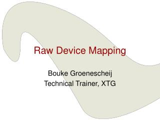 Raw Device Mapping