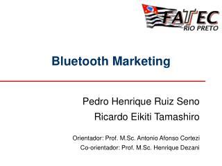 Bluetooth Marketing