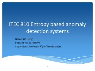 ITEC 810 Entropy based anomaly detection systems