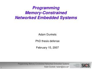Programming Memory-Constrained Networked Embedded Systems