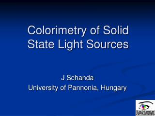 Colorimetry of Solid State Light Sources