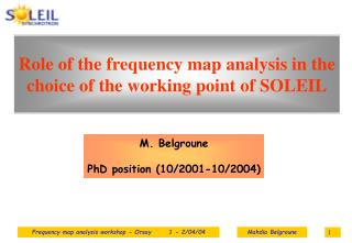Role of the frequency map analysis in the choice of the working point of SOLEIL