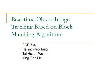 Real-time Object Image Tracking Based on Block-Matching Algorithm