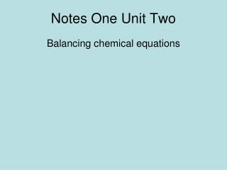 as unit one notes
