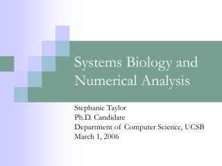 Systems Biology and Numerical Analysis