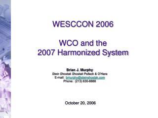 WESCCON 2006 WCO and the  2007 Harmonized System