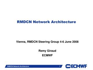 RMDCN Network Architecture