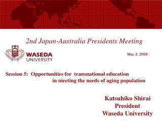 2nd Japan-Australia Presidents Meeting
