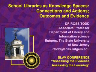 School Libraries as Knowledge Spaces: Connections and Actions; Outcomes and Evidence