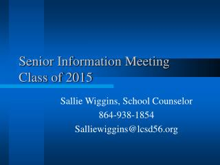 Senior Information Meeting  Class of 2015