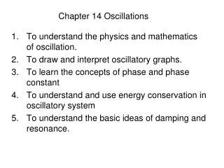 Chapter 14 Oscillations