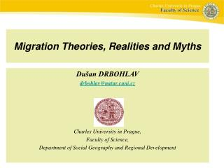 Migration Theories, Realities and Myths