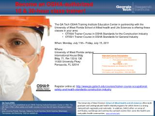Become an OSHA-authorized  10  & 30-hour class trainer!