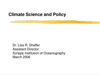Climate Science and Policy