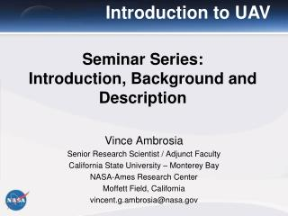 Seminar Series: Introduction, Background and Description
