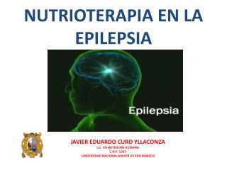 NUTRIOTERAPIA EN LA EPILEPSIA