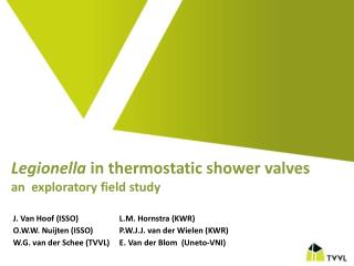 Legionella  in thermostatic shower valves an  exploratory field study