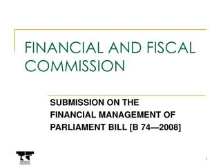 FINANCIAL AND FISCAL COMMISSION