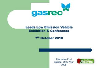 Leeds Low Emission Vehicle Exhibition & Conference 7 th  October 2010