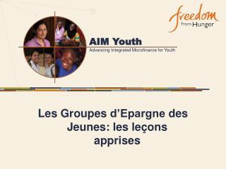 Les Groupes d'Epargne des Jeunes : les leçons apprises