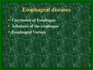 Esophag e al diseases