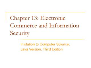 Chapter 13: Electronic Commerce and Information Security