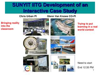 SUNYIT IITG Development of an Interactive Case Study