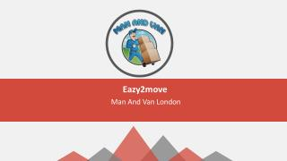 Eazy2move Man And Van London Service - removal company