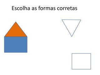 Escolha as formas corretas