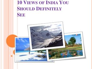 10 Views of India You Should Definitely See