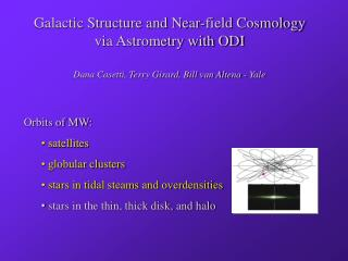Galactic Structure and Near-field Cosmology via Astrometry with ODI