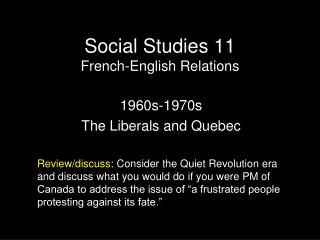 Social Studies 11 French-English Relations