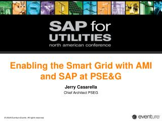Enabling the Smart Grid with AMI and SAP at PSE&G