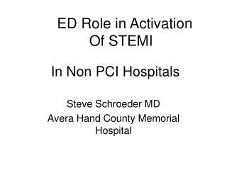 In Non PCI Hospitals