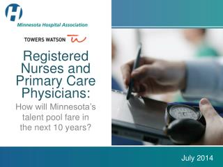 Registered Nurses and Primary Care Physicians: