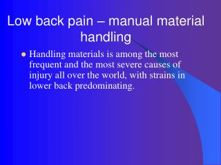 Low back pain – manual material handling