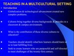 TEACHING IN A MULTICULTURAL SETTING