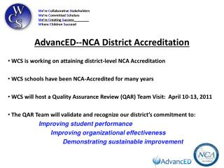 AdvancED--NCA District Accreditation
