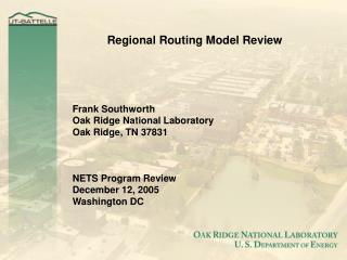 Regional Routing Model Review