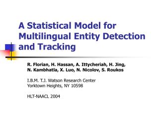 A Statistical Model for Multilingual Entity Detection and Tracking