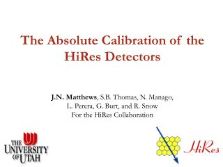 The Absolute Calibration of the HiRes Detectors
