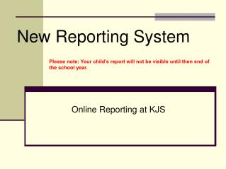New Reporting System