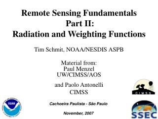 Remote Sensing Fundamentals  Part II: Radiation and Weighting Functions