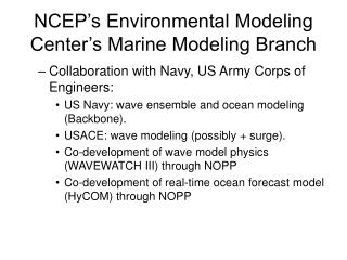 NCEP's Environmental Modeling Center's Marine Modeling Branch